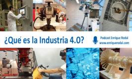 ¿Qué es la Industria 4.0 o Industria Conectada?